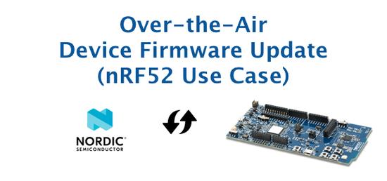 NRF52 OTA Firmware